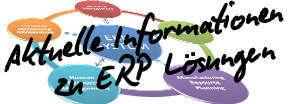 Aktuelle Informationen zu ERP-Lösungen!